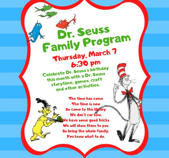 dr. seuss family program march 7 at 6:30
